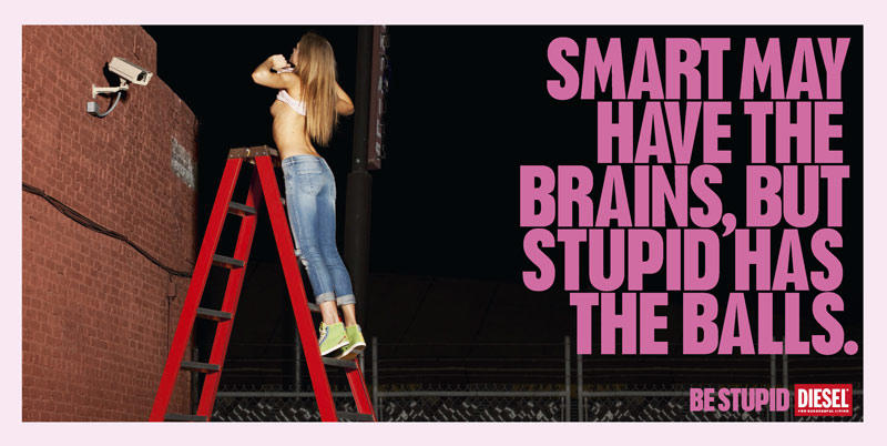 Diesel don't be stupid campagne